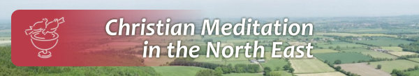 Christian Meditation in the North East
